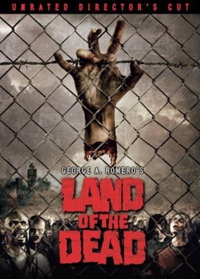 - Land Of The Dead
