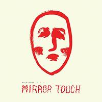Wild Ones - Mirror Touch [LP]