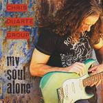 Chris Duarte Group - My Soul Alone