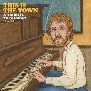 This Is the Town: Tribute to Nilsson Volume 2 [LP]