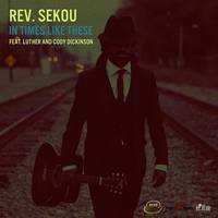 Rev. Sekou - Loving You Is Killing Me - Single