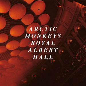 Arctic Monkeys - Live At The Royal Albert Hall [2LP]