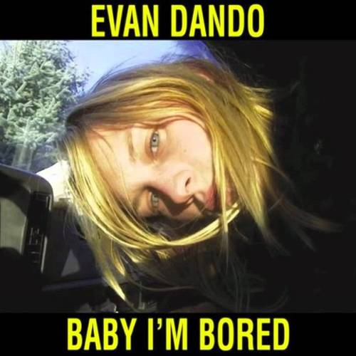 Baby I'm Bored [Import LP]