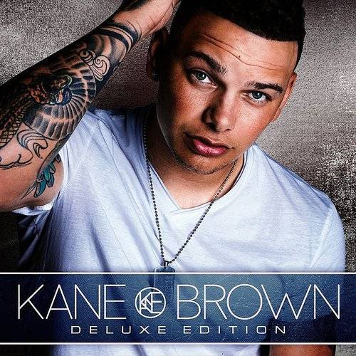 Kane Brown [Deluxe Edition]