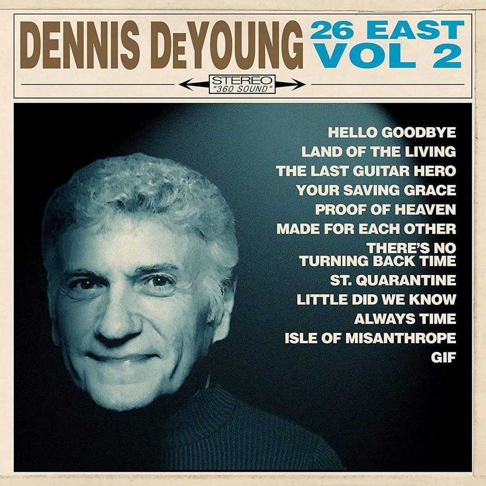 Dennis DeYoung - 26 East, Vol. 2