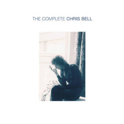 Chris Bell - Complete Chris Bell [Boxed Set]