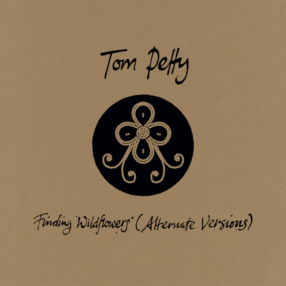 Tom Petty - Finding Wildflowers: Alternate Versions