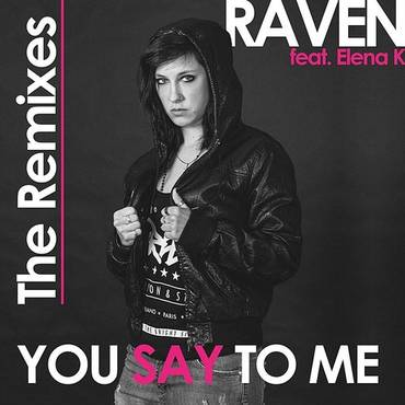 You Say To Me: The Remixes - Single
