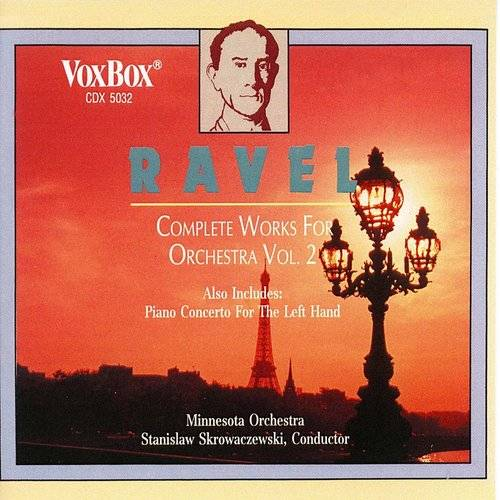Ravel: Complete Works For Orchestra, Vol. II