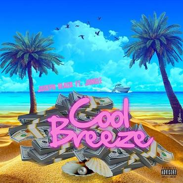 Cool Breeze (Feat. Joseph Black) - Single