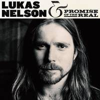 Lukas Nelson & Promise Of The Real - Lukas Nelson & Promise Of The Real [2LP]