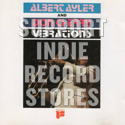 Albert Ayler & Don Cherry - Vibrations