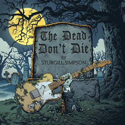 Sturgill Simpson - The Dead Don't Die [Yellow Vinyl Single]