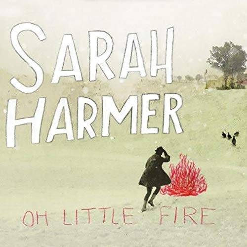 Oh Little Fire [LP]