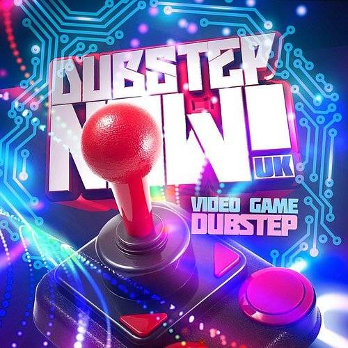 Dubstep NOW! UK - Video Game Dubstep | Streetlight Records