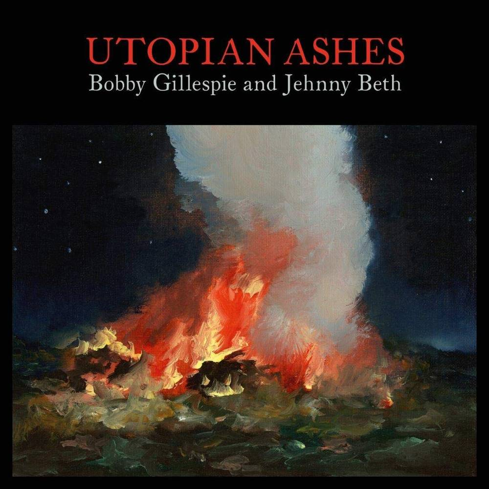 Bobby Gillespie & Jehnny Beth - Utopia Ashes [LP]