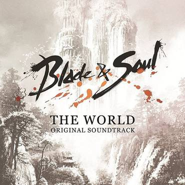 "Blade & Soul Ost ""The World"""