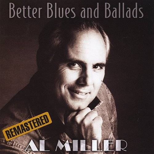 Better Blues And Ballads (Remastered)