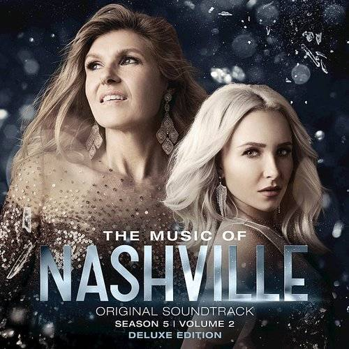 The Music Of Nashville, Season 5, Vol. 2 [Deluxe Version Soundtrack]