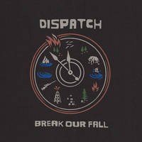 Dispatch - Break Our Fall [2LP]
