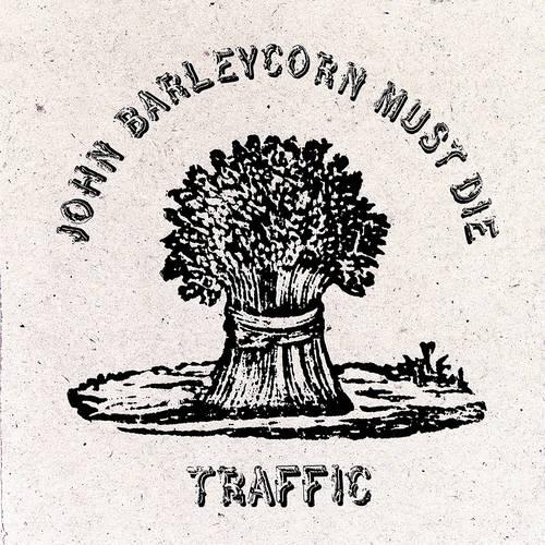 Traffic - John Barleycorn Must Die: Remastered [LP]
