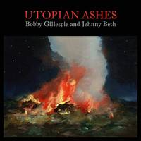 Bobby Gillespie & Jehnny Beth - Utopia Ashes [Indie Exclusive Limited Edition Color LP]