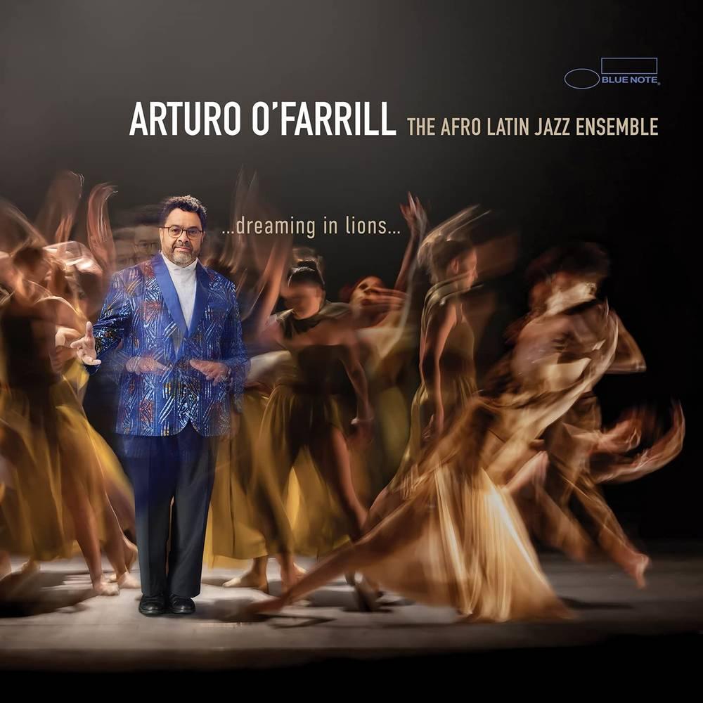 Arturo O'Farrill - ...Dreaming In Lions...