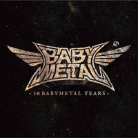 BABYMETAL - 10 Babymetal Years [Limited Crystal Clear Vinyl] [Import LP]