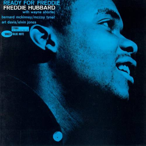 Freddie Hubbard - Ready For Freddie: Blue Note Classic Series [Limited Edition LP]