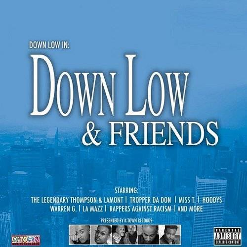Down Low & Friends