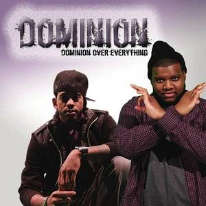 Dominion Over Everything