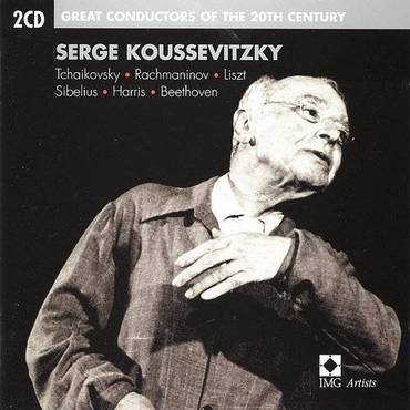 Great Conductors Of The 29th Century: Serge Koussevitzky