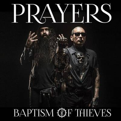 Prayers - Baptism Of Thieves