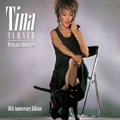 Tina Turner - Private Dancer: 30th Anniversary Edition