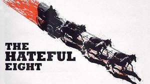 The Hateful Eight [Movie]