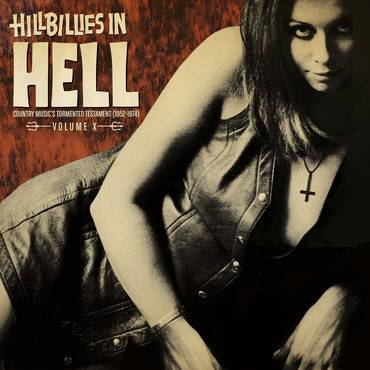 Hillbillies in Hell: Volume X [Limited Edition LP]