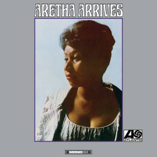 Aretha Arrives [LP, Summer Of Love Exclusive]