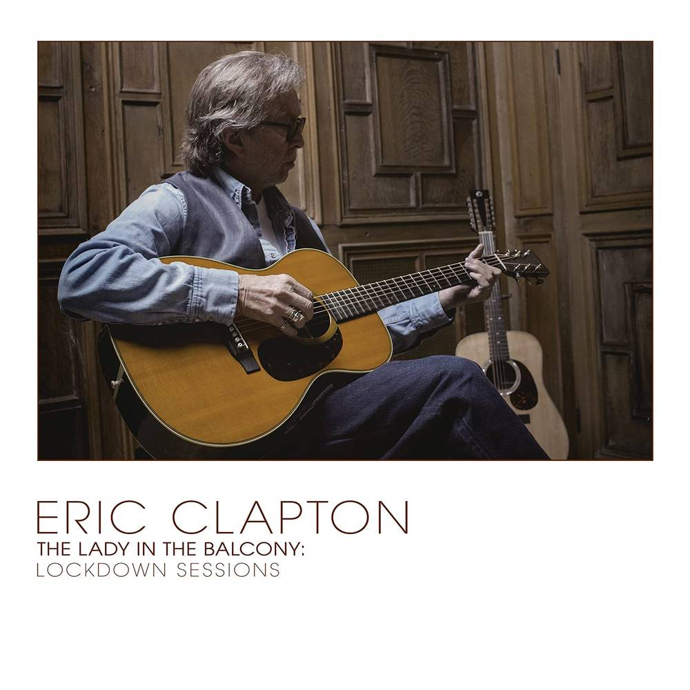 Eric Clapton - The Lady In The Balcony: Lockdown Sessions [Import]