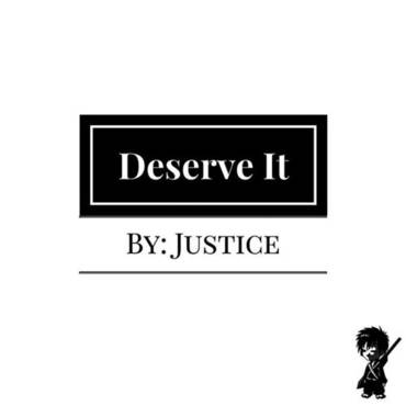 Deserve It - Single