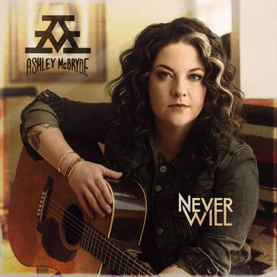Ashley McBryde - Never Will [LP]