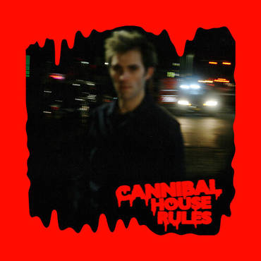 Cannibal House Rules [LP]