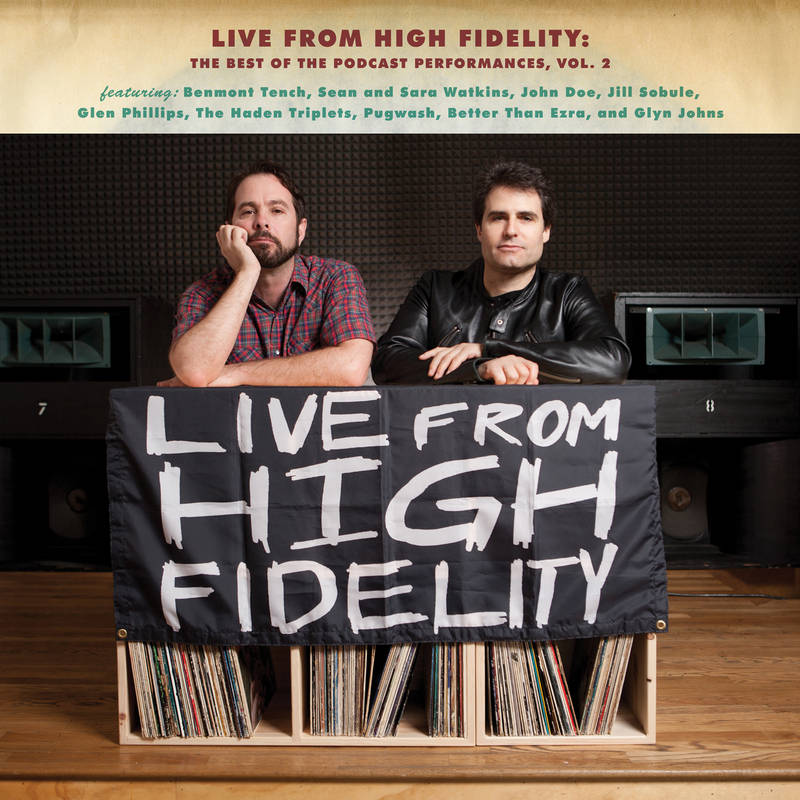 VARIOUS ARTISTS LIVE FROM HIGH FIDELITY: THE BEST OF THE PODCAST PERFORMANCES VOL. 2 LIVE FROM HIGH FIDELITY: THE BEST OF THE PODCAST PERFORMANCES VOL. 2