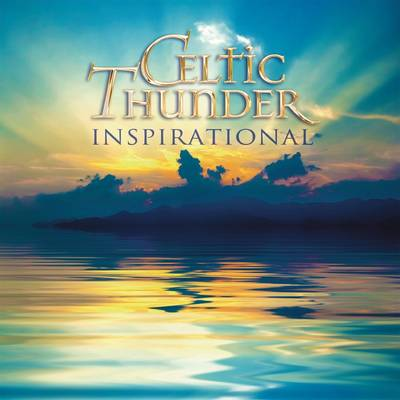 Celtic Thunder - Inspirational