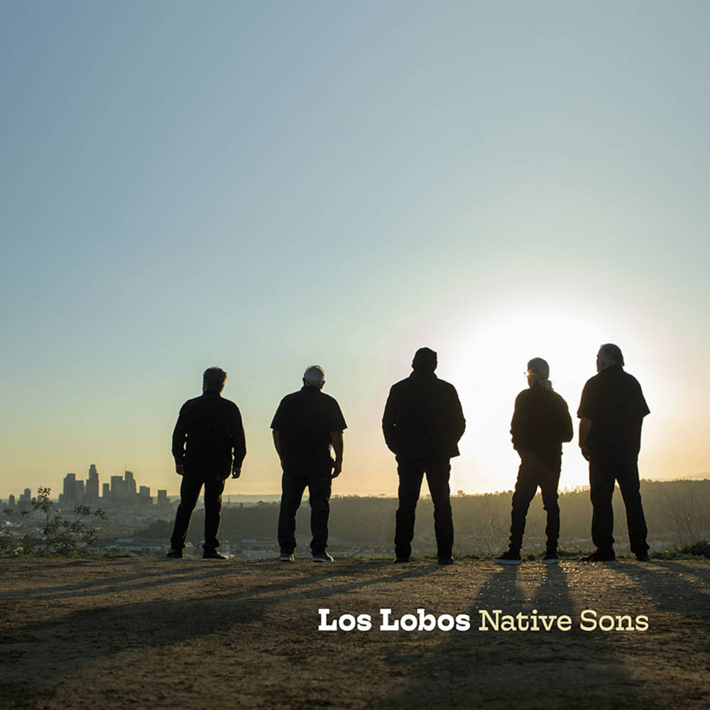 Los Lobos - Native Sons
