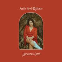 Emily Scott Robinson - American Siren [LP]