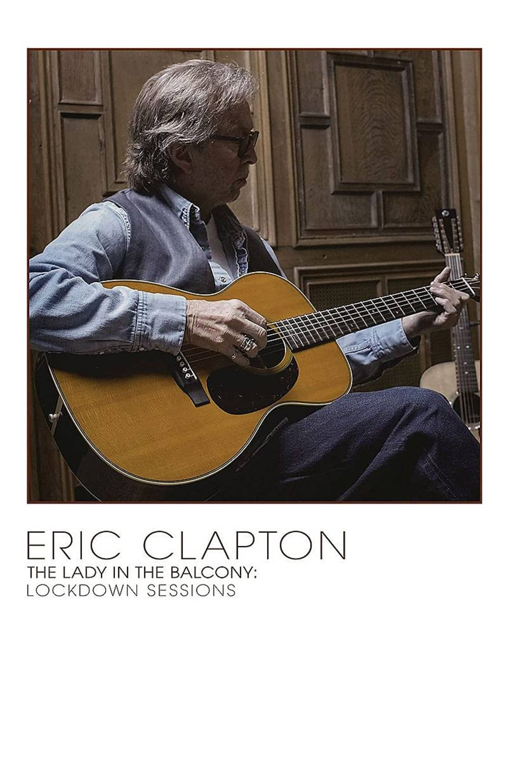Eric Clapton - The Lady In The Balcony: Lockdown Sessions [Limited Edition Deluxe CD/DVD/Blu-ray]