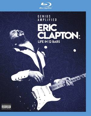 Eric Clapton: Life In 12 Bars [Blu-ray]