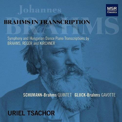Brahms In Transcription - Piano Transcriptions Of Symphony Movements And Hungarian Dances