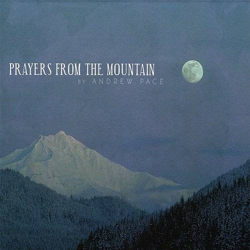 Prayers From The Mountain