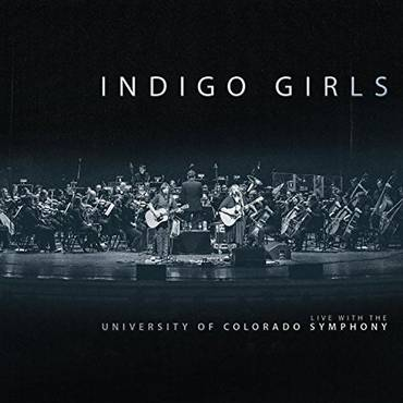 Indigo Girls Live with The University of Colorado Symphony Orchestra [Translucent Blue 3LP]